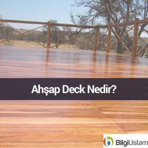 ahsap-deck-nedir